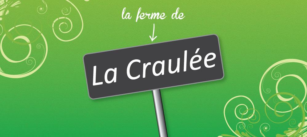LE CRAULOIS - Mon fermier préféré - Produits laitiers fermiers et un drôle de nom